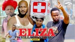 Video: Eliza The Village Doctor [Season 1] - Latest 2018 Nigerian Nollywoood Movies